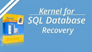 Recover #MDF and #NDF Files Data with #Kernel #SQLDatabase Recovery #Software