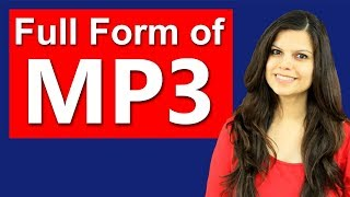 MP3 Full Form   What is MP3   Questions and Answers