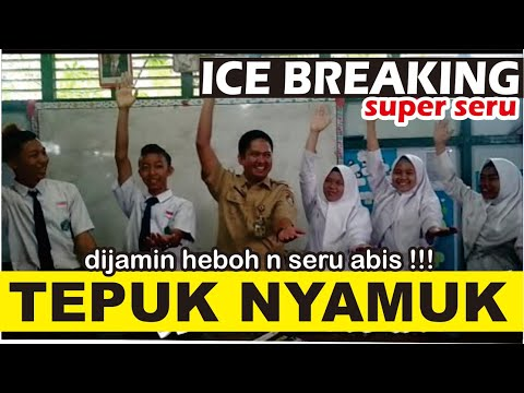 Ice Breaking TEPUK NYAMUK seru buat kelas berguncang
