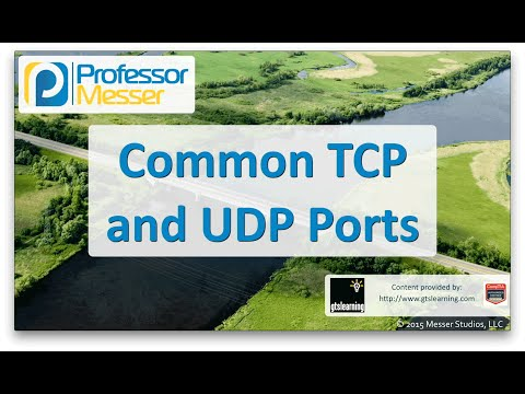 Descargar Video Common TCP and UDP Ports - CompTIA Network+ N10-006 - 5.9