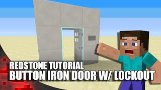 Minecraft: Button Iron Door With Lockout Switch!