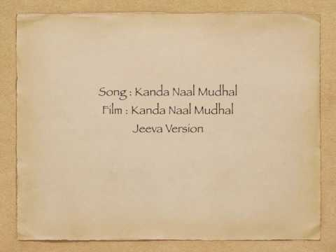 Version of Kanda Naal Mudhal song  by Jeevareha