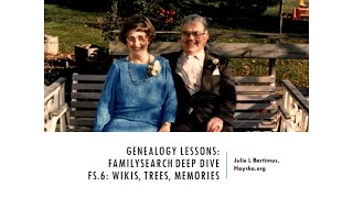 Wikis, Trees, & Memories (Genealogy Lesson FS.6)