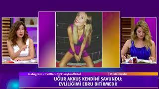 Evliliğini Ebru Şallı için Bitiren Uğur Akkuş Eski Eşi Gonca Sağlam Hakkında İlk Kez Konuştu
