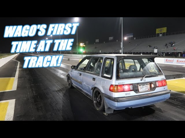 Wago FINALLY Makes A Pass At The Track!
