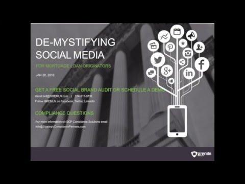 De-Mystifying Social Media for Mortgage Loan Originators