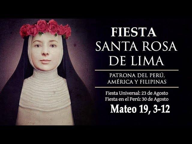 Evangelio del día lecturas   Fiesta Santa Rosa de Lima Agosto 23 de 2018