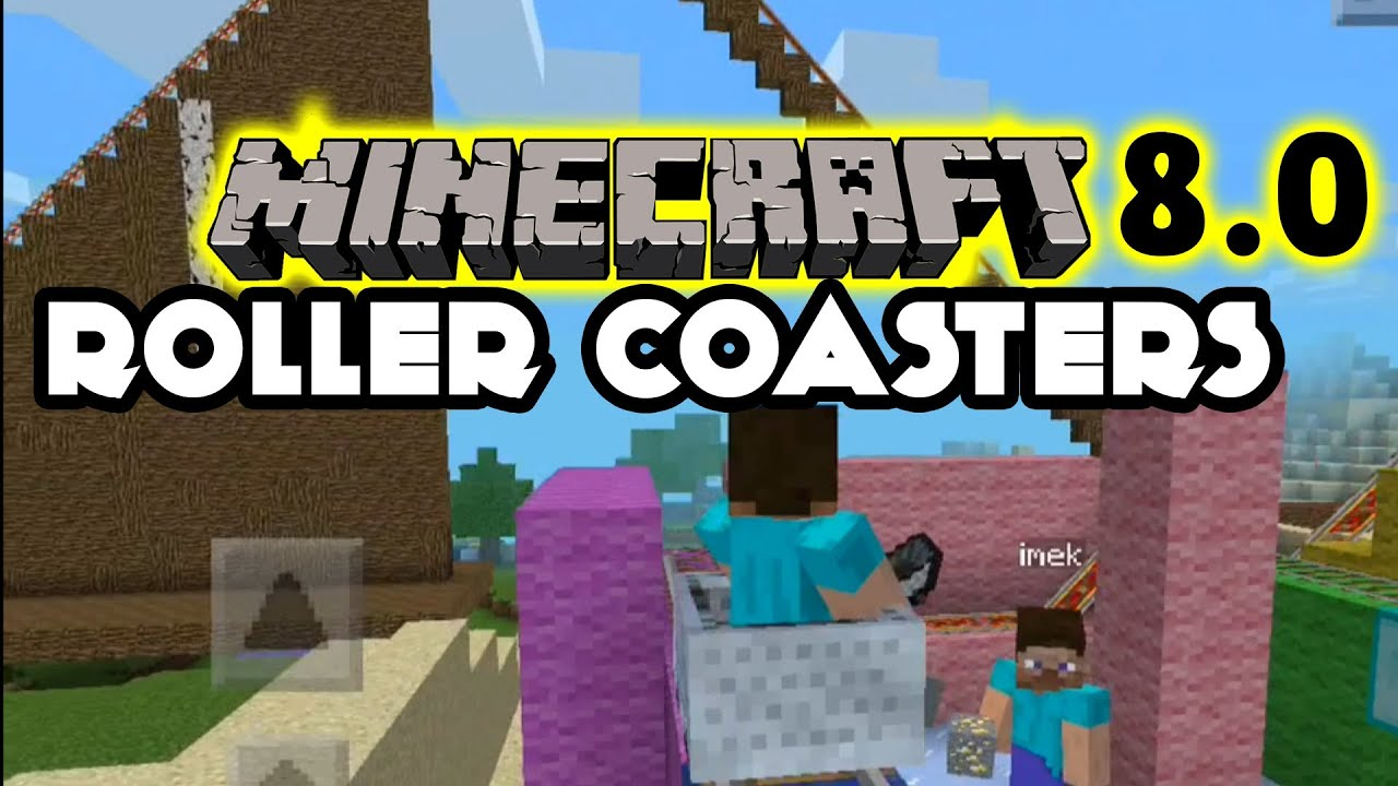 Minecraft Pocket Edition 8 0 Roller Coaster Glitch Kids