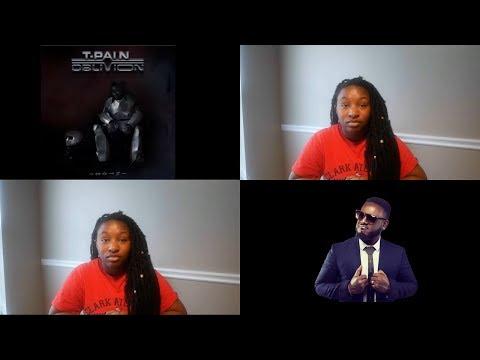 """T. Pain """"Oblivion"""" ALBUM REVIEW/REACTION"""