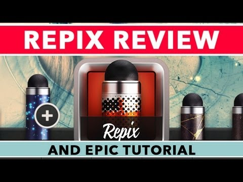 Repix App Tutorial & Review For IPhone & IPad - The Inspiring Photo Editor