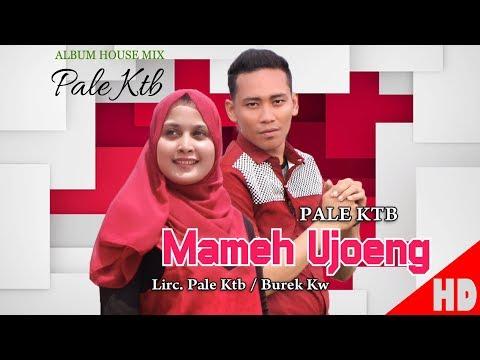 PALE KTB - MAMEH UJOENG ( House Mix Pale Ktb Sep Tari - Tari ) HD Video Quality 2018.