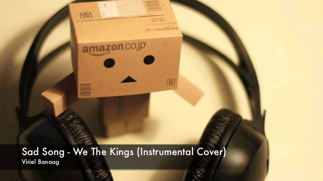 Sad Song - We The Kings (Instrumental Cover) - Viriel ... Sad Song We The Kings