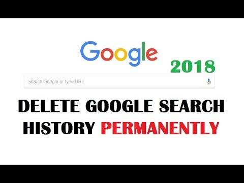 How to Delete Google Search History Permanently 2018 | UPDATED - YouTube