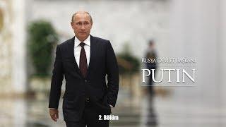 Putin | 2. Bölüm
