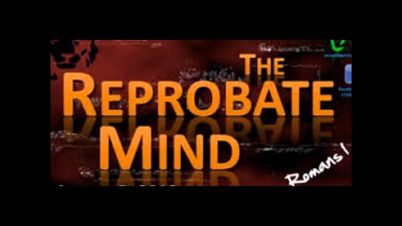 Zu einem Reprobate Mind übergetreten