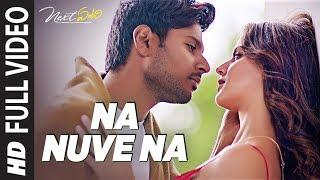 Na Nuve Na Full Video Song | Next Enti | Leon James | Sundeep Kishan, Tamannaah Bhatia,Navdeep