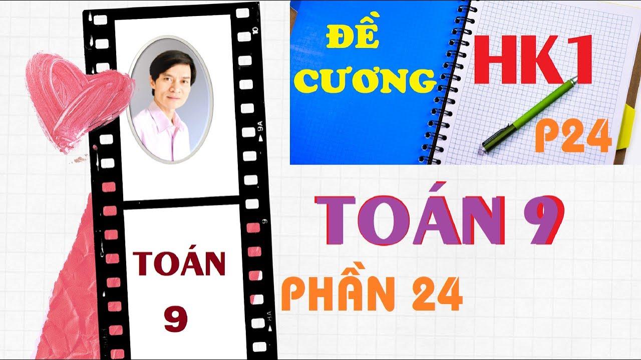 ĐỀ CƯƠNG TOÁN 9 –  HỌC KÌ 1  – HÌNH HỌC –  BÀI 4 Thầy  Nguyễn Hùng Sơn