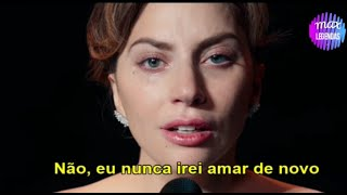 Lady Gaga    Ll Never Love Again Tradução Legendado