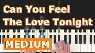 Can You Feel The Love Tonight - The Lion King - Piano Tutorial [Sheet Music]