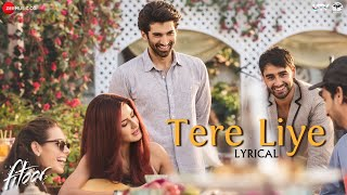 Tere Liye Lyrical Video | Fitoor | Amit Trivedi | Aditya Roy Kapur & Katrin …