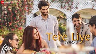 Tere Liye Lyrical Video | Fitoor | Amit Trivedi | Aditya Roy Kapur & Katrina Kaif