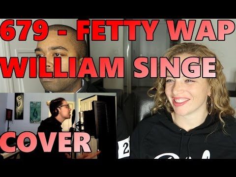 679   Fetty Wap William Singe Cover  (Reaction 🔥)