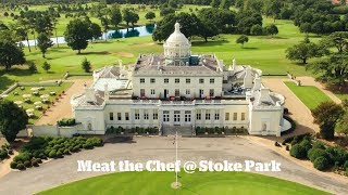 Meat the Chef @ Stoke Park
