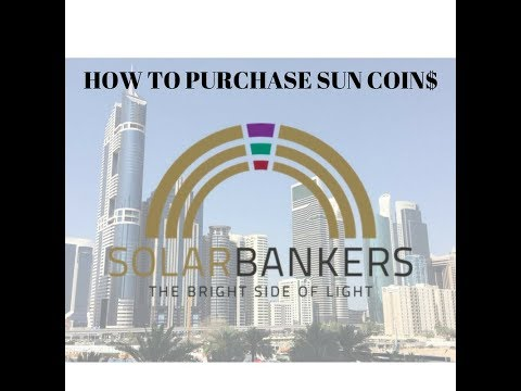 HOW TO BUY SUN COINS !!!! TUTORIAL GUIDE FOR BUYING NEW ICO SOLAR BANKERS COIN.