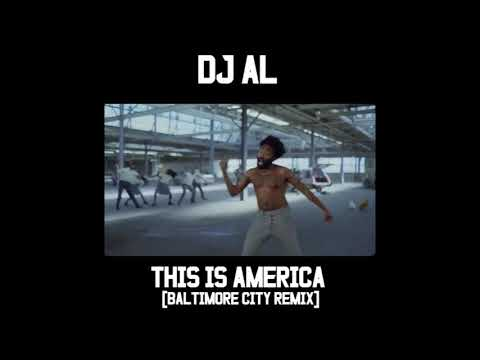 DJ Al - This Is America [Baltimore City Edition] Club Remix