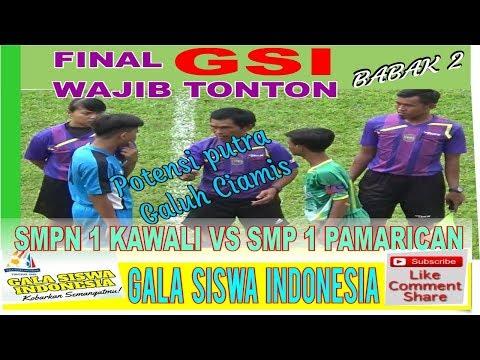 #MEG #GalaSiswaIndonesia Kab. Ciamis SMPN 1 Kawali VS SMPN 1 Pamarican #Babak 2