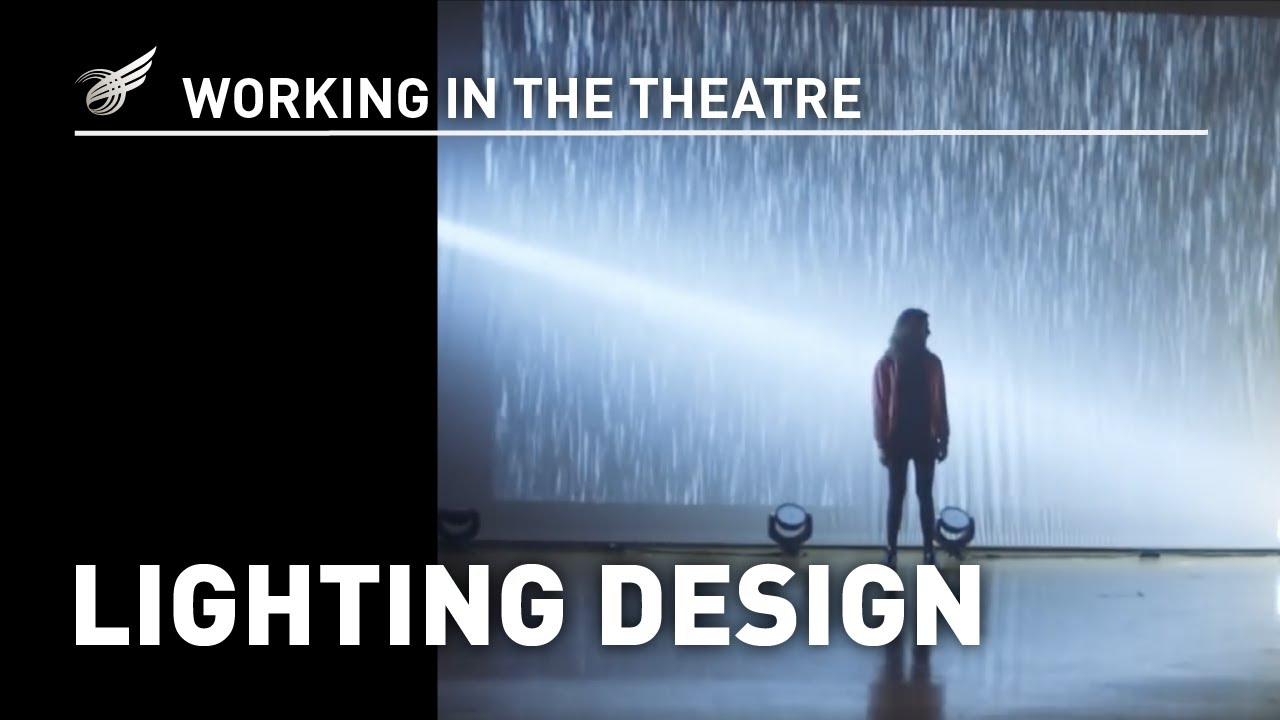 Working In The Theatre Lighting Design