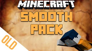 Repeat youtube video [OLD] Smooth Pack by BastiGHG