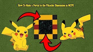 How To Make a Portal to the Pikachu Dimension in MCPE (Minecraft PE)