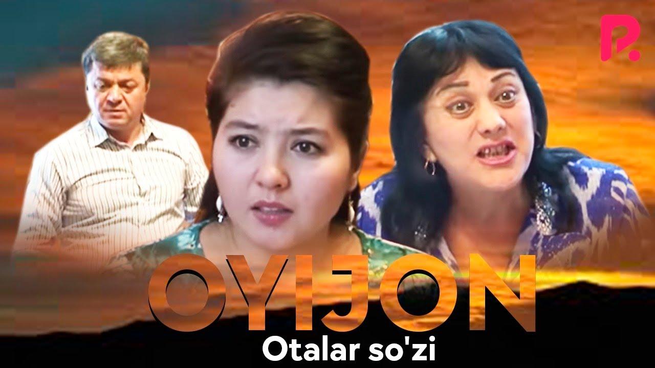 Otalar so'zi - Oyijon   Оталар сузи - Ойижон (Buni hayot deydilar)
