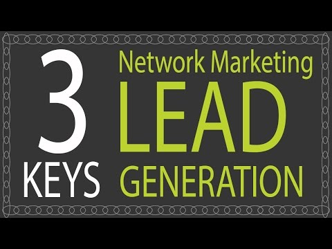 Network Marketing Lead Generation | How to Generate More Network Marketing Leads