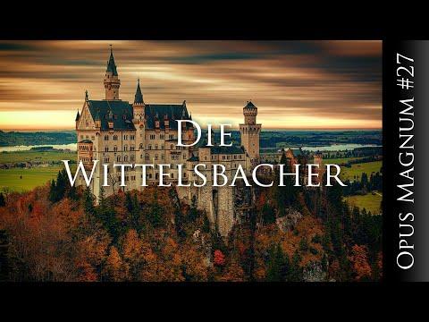Die seltsamen Wittelsbacher - OPUS MAGNUM #27
