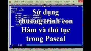 Cách viết và sử dụng chương trình con trong Pascal