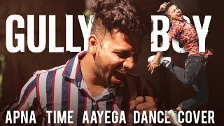 Apna time aayega | gully boy | dance cover | Kamal Ryan choreography.