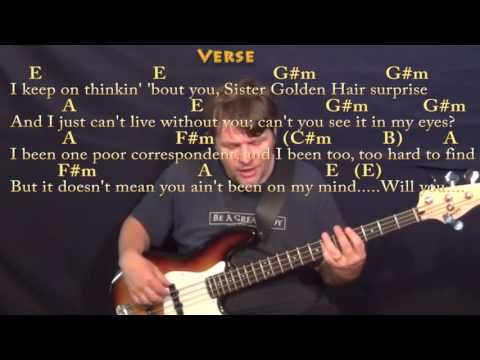Sister Golden Hair (America) Bass Guitar Cover Lesson in E with Chords/Lyrics