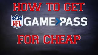 How to Get NFL Game Pass 2015-2016 *CHEAP*