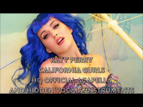 Katy Perry - California Gurls ft. Snoop Dogg (Official Acapella & Hidden Vocals/Instruments)