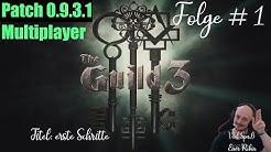 Die Gilde 3 Multiplayer #1: erste Schritte
