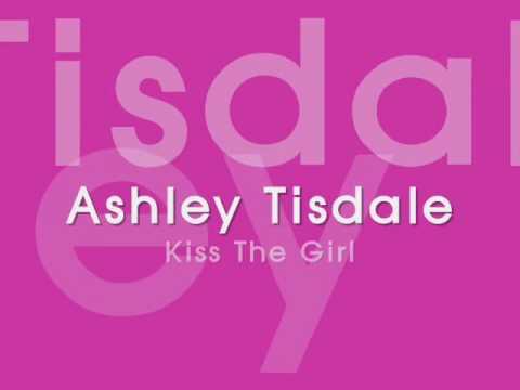 Ashley Tisdale-Kiss The Girl Lyrics