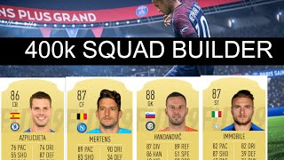 FIFA 19 400K SQUAD BUILDER | BEST TEAM IN THE GAME