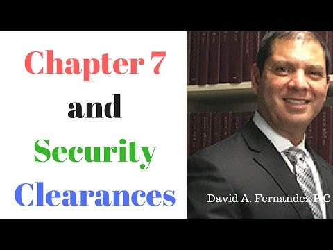 Best Houston Bankruptcy Attorney  Chapter 7 and Security Clearances
