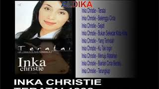 Inka Christie ALBUM TERATAI 1998