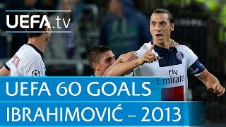Zlatan Ibrahimović v Anderlecht, 2013: 60 Great UEFA Goals