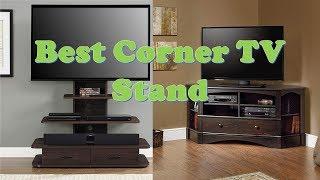 Top 10 Best Corner TV Stand