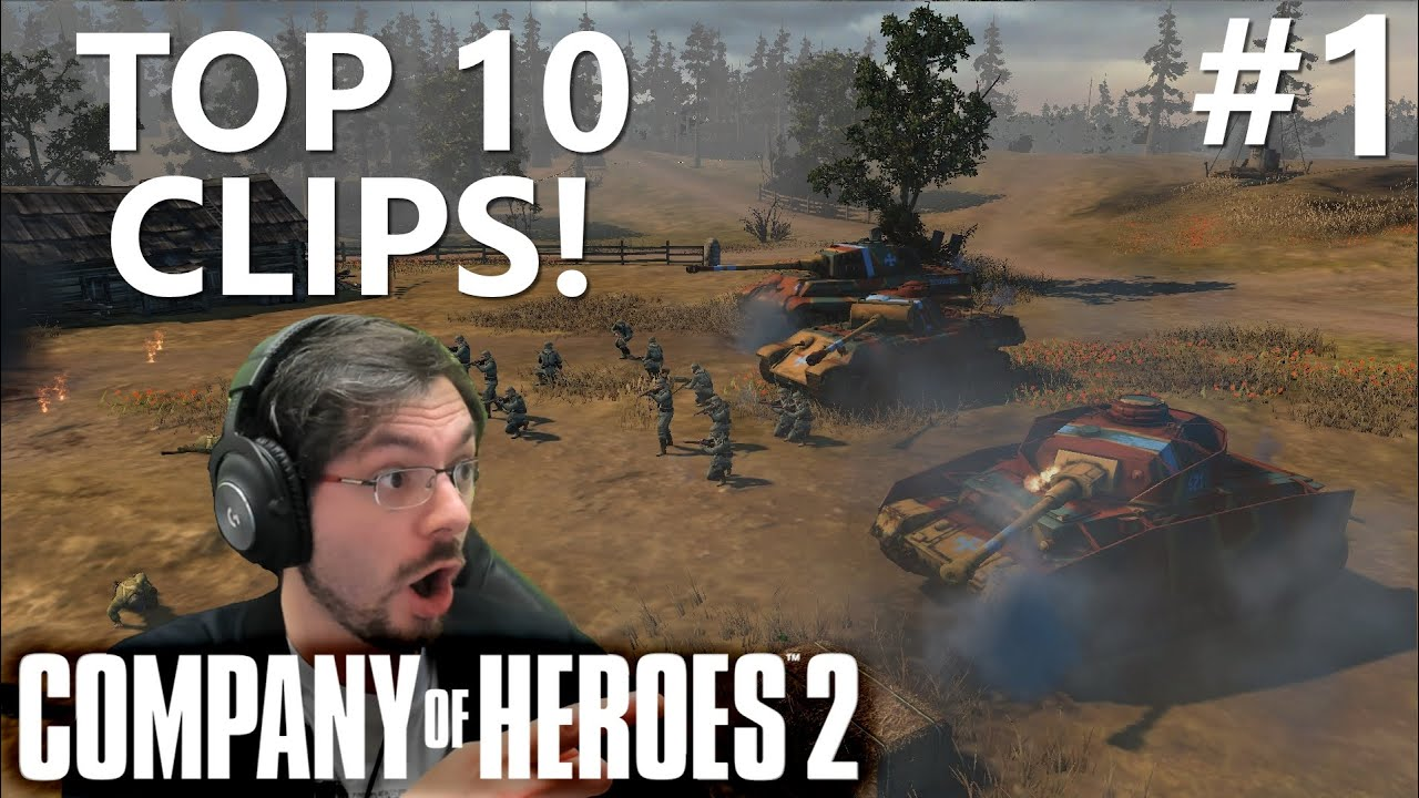 CoH2: Top 10 Community Clips #1 (Company of Heroes 2)