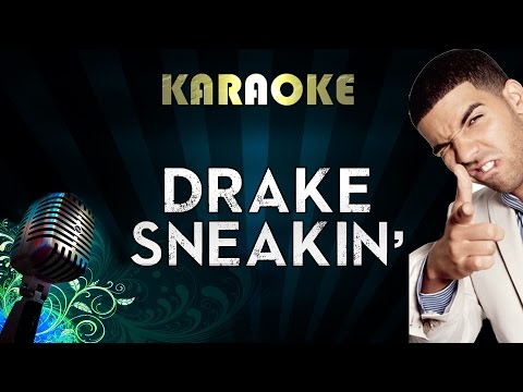 Drake - Sneakin ft. 21 Savage | Official Karaoke Instrumental Lyrics Cover Sing Along